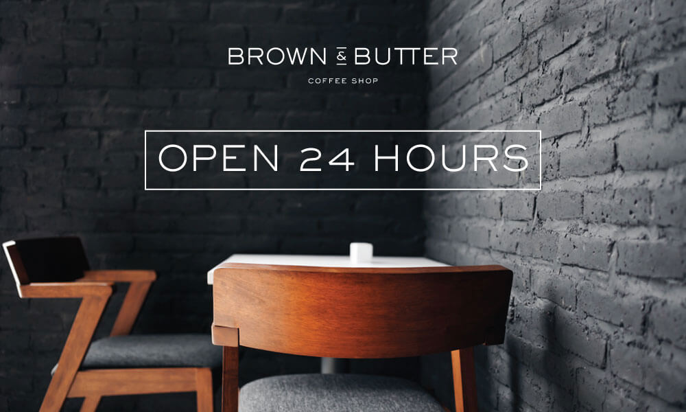 Brown & Butter 24 Hrs Coffee Shop